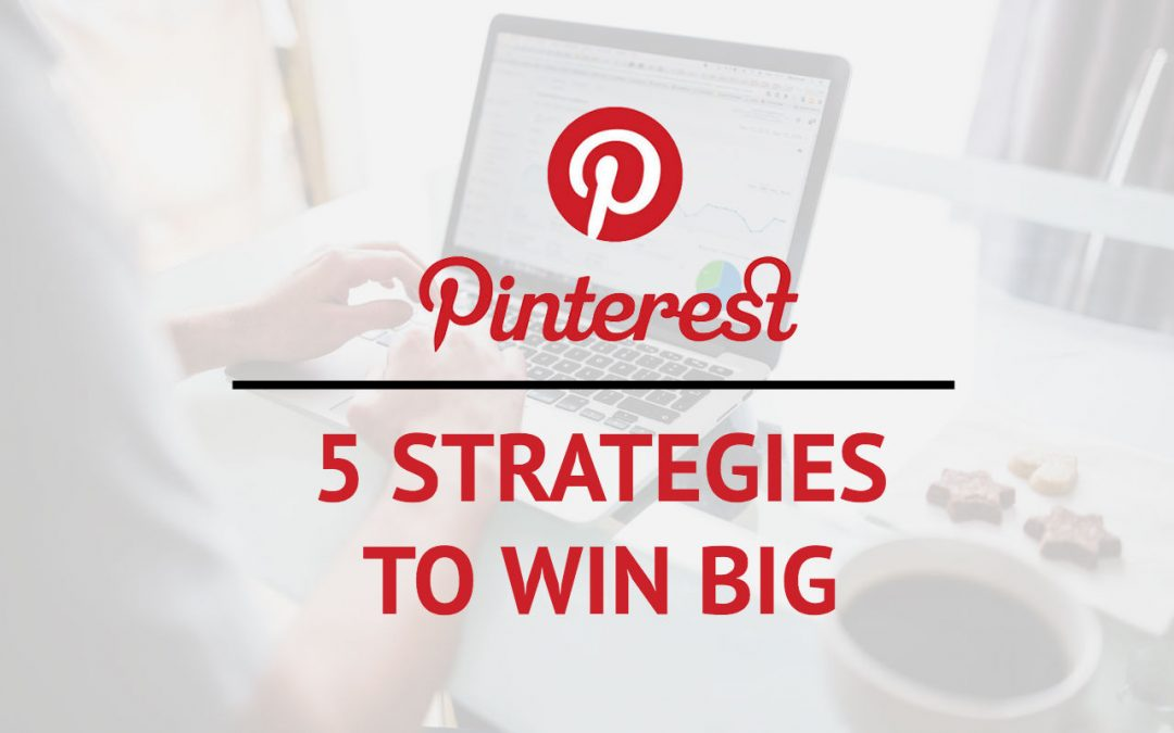 5 Best Pinterest Strategies