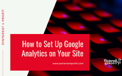 How to Set Up Google Analytics on Your Site